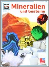 Was Ist Was Mineralien und Gesteine